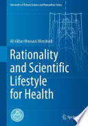 Rationality and Scientific Lifestyle for Health