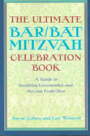 The Ultimate Bar/bat Mitzvah Celebration Book