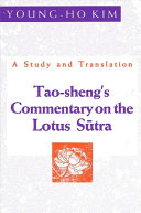 Tao Sheng s Commentary on the Lotus Sutra