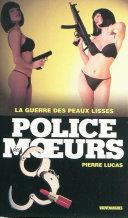 Pdf Police des moeurs no199 La Guerre des peaux lisses Telecharger