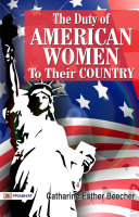 The Duty of American Women to Their Country [Pdf/ePub] eBook