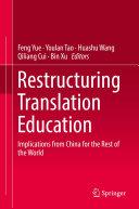 Restructuring Translation Education