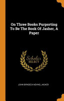 On Three Books Purporting to Be the Book of Jasher, a Paper ebook