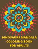 Dinosaurs Mandala Coloring Book