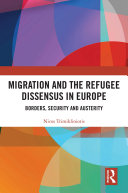 Migration and the Refugee Dissensus in Europe Pdf/ePub eBook