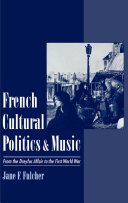 French Cultural Politics & Music
