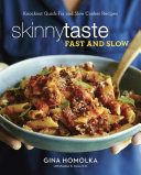 Skinnytaste Fast and Slow
