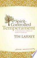 Spirit Controlled Temperament