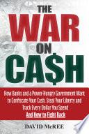 The War on Cash