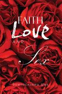 Faith Love and Sex