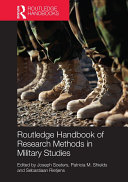 Routledge Handbook of Research Methods in Military Studies