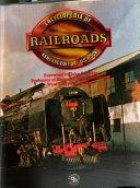 Encyclopedia Of Railroads