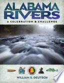 Alabama Rivers  A Celebration and Challenge