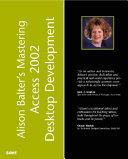 Alison Balter s Mastering Microsoft Access 2002 Desktop Development
