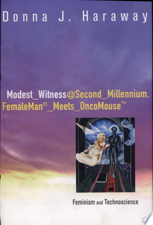 Free Download Modest−Witness@Second−Millennium.FemaleMan−Meets−OncoMouse PDF - Writers Club