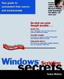 Windows Scripting Secrets