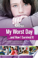 My Worst Day   and How I Survived It