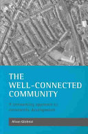 The Well Connected Community