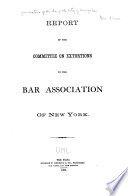 Report of the Committee on Extortions to the Bar Association of New York