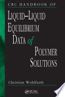CRC Handbook of Liquid-Liquid Equilibrium Data of Polymer Solutions