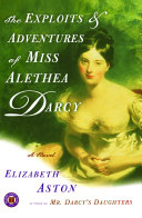 Pdf The Exploits & Adventures of Miss Alethea Darcy