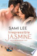 Irrepressible Jasmine Book
