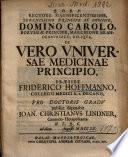 De Vero Universae Medicinae Principio
