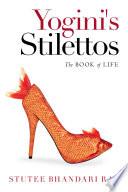 Yogini s Stilettos