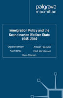 Immigration Policy and the Scandinavian Welfare State 1945-2010 Pdf/ePub eBook