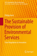 The Sustainable Provision of Environmental Services