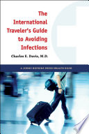 The International Traveler S Guide To Avoiding Infections Book PDF