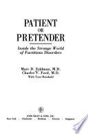 Patient or pretender