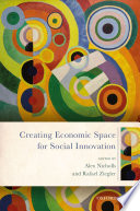 Creating Economic Space for Social Innovation Book PDF