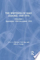 """The Writings of Mao Zedong, 1949-1976: January 1956-December 1957"" by Zedong Mao, Michael Y. M. Kau, Laifong Leung, John K. Leung"