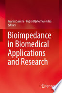 Bioimpedance in Biomedical Applications and Research Book