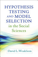 Hypothesis Testing and Model Selection in the Social Sciences - Seite ii