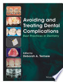 Avoiding and Treating Dental Complications