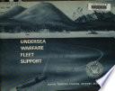 Undersea warfare fleet support