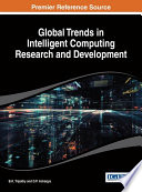 Global Trends in Intelligent Computing Research and Development Book