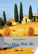 Five days with me