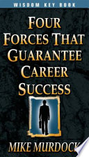 Four Forces That Guarantee Career Success