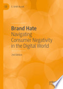 """Brand Hate: Navigating Consumer Negativity in the Digital World"" by S. Umit Kucuk"