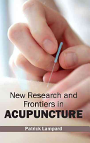 New Research and Frontiers in Acupuncture