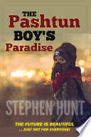 The Pashtun Boy s Paradise