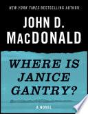 Where Is Janice Gantry