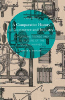 A Comparative History of Commerce and Industry  Volume II