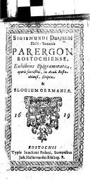 Sigismundi Durfeldi      Parergon Rostochiense  exhibens epigrammata     et elogium Germani