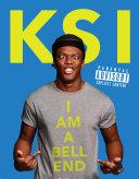 KSI  I Am a Bellend
