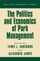 The Politics and Economics of Park Management [Pdf/ePub] eBook