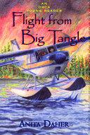 Flight From Big Tangle